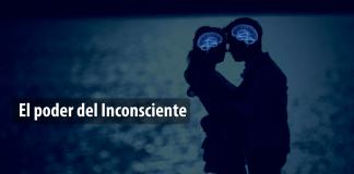 El poder del inconsciente